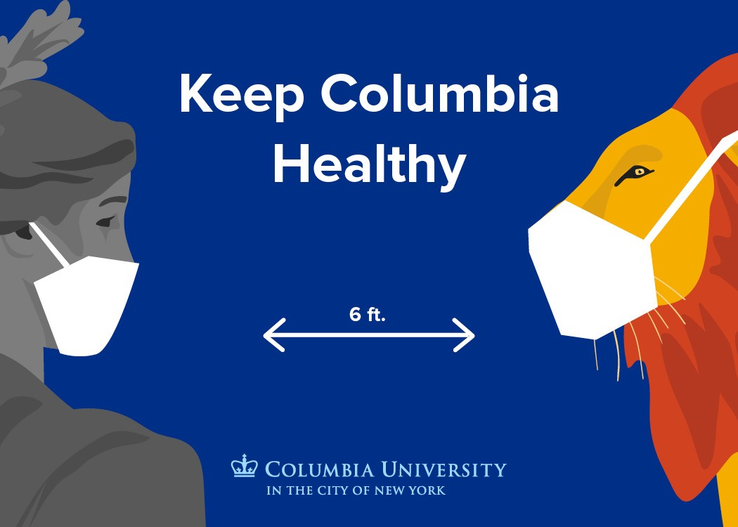 """Keep Columbia Healthy"" with image of Alma Mater and lion wearing face covering"